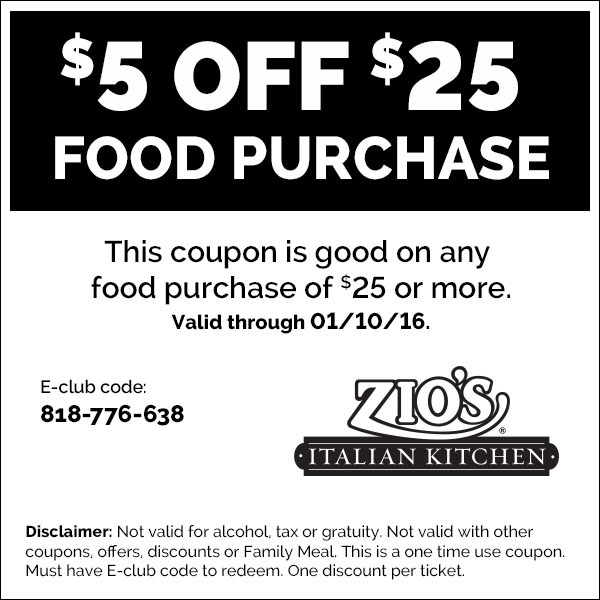 Q1 $5 off $25 - Zios Italian Kitchen