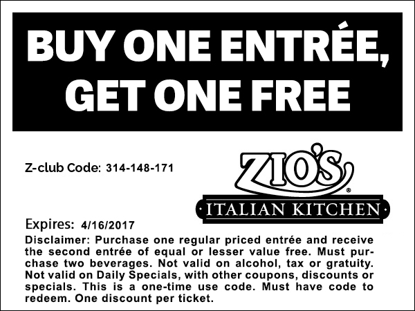 Buy One Entree One Get One Free Coupon Zios Italian Kitchen – Coupon Disclaimer